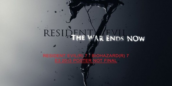 Resident-Evil-7-Receives-Leaked-Poster-E3-2013-Reveal-Likely