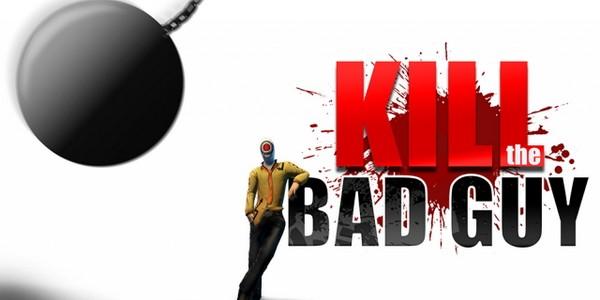 KillTheBadGuy
