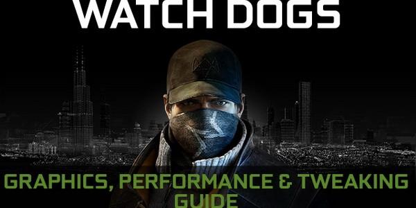 Оптимальные настройки графики Watch Dogs на видеокартах GTX, советы NVIDIA