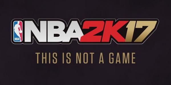 NBA 2K17 — официальный анонс, первый трейлер