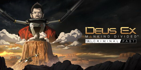 Deus Ex Mankind Divided Criminal Past