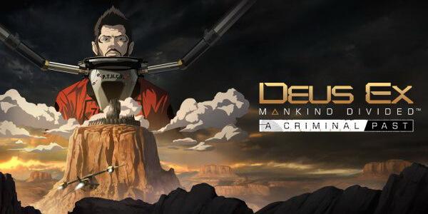 Deus Ex Mankind Divided Criminal Past