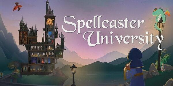 Симулятор школы волшебников Spellcaster University вышел в Steam